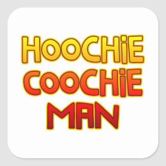 Hoochie Coochie Man Square Sticker