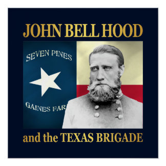 Hood and the Texas Brigade Poster