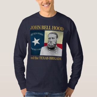 Hood and the Texas Brigade T-Shirt