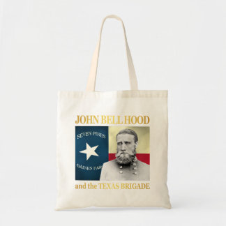 Hood and the Texas Brigade Tote Bag