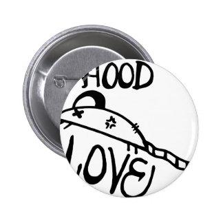 Hood Rat Love 2 Inch Round Button