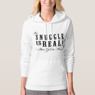 Hoodie Dress The Snuggle is Real, Get in Here