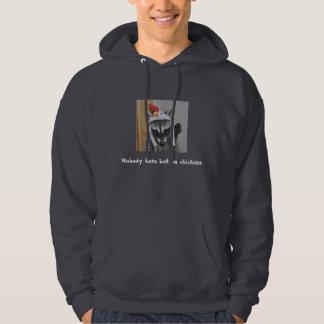 Hoodie Sweatshirt - Nobody here but us chickens