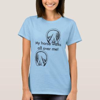 hoof-bottom, hoof-bottomR, My horse walks all o... T-Shirt