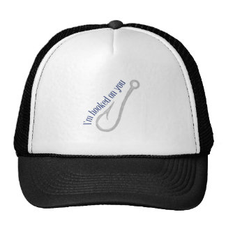 hook_I m hooked on you Trucker Hat