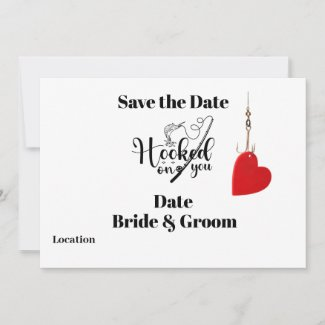 Hook on you for fishing Wedding save the date Invitation