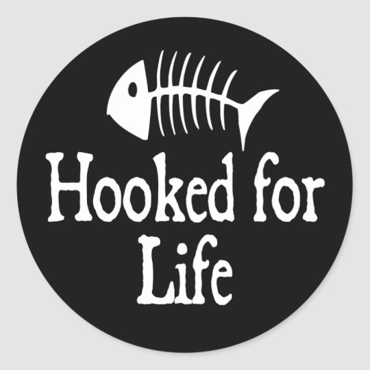 Hooked For Life Classic Round Sticker
