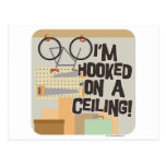 Hooked on a Ceiling! Post Cards