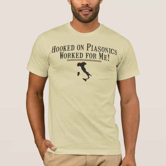 HOOKED ON PIASONICS WORKED FOR ME GIOVANNI PAOLO T-Shirt