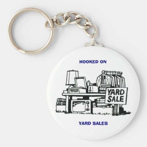 Hooked on Yard Sales Key Chains