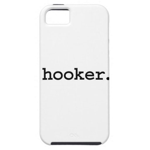 hooker. iPhone 5 cases