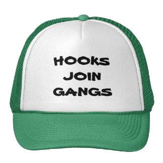 HOOKS JOIN GANGS HAT