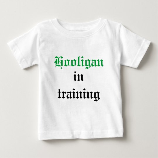 Hooligan, in training baby T-Shirt