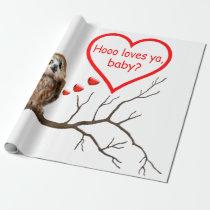HOOO LOVES YA, BABY? WRAPPING PAPER