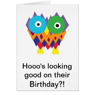 Hooo's Looking Good On Their Birthday?! Greeting Card