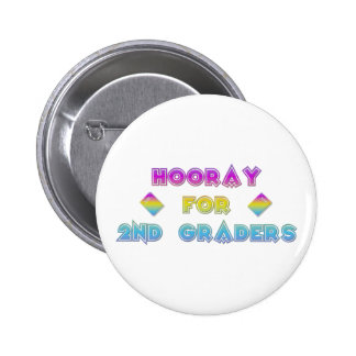 Hooray for 2nd Graders Button