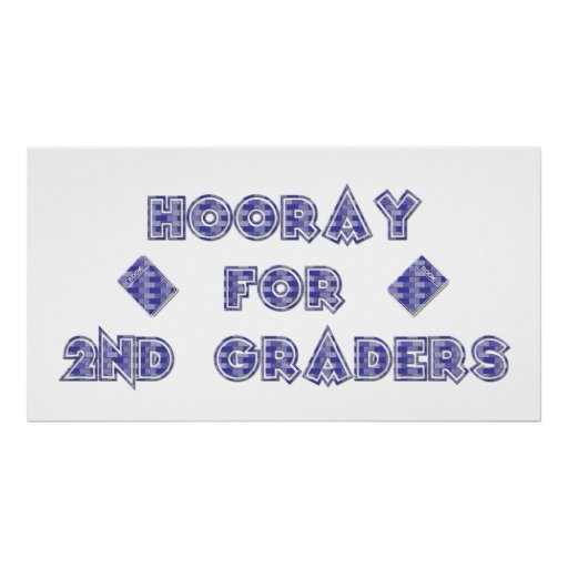 Hooray for 2nd Graders Poster