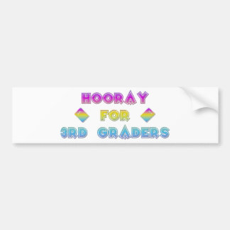 Hooray for 3rd Graders Bumper Sticker