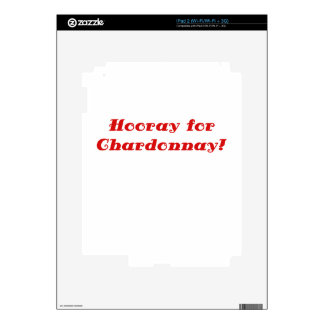 Hooray for Chardonnay Decal For The iPad 2