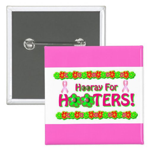 Hooray for Hooters pin with pink ribbons