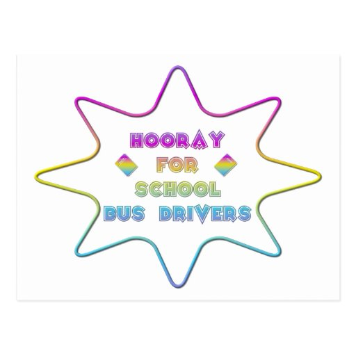 Hooray for School Bus Drivers! Post Card