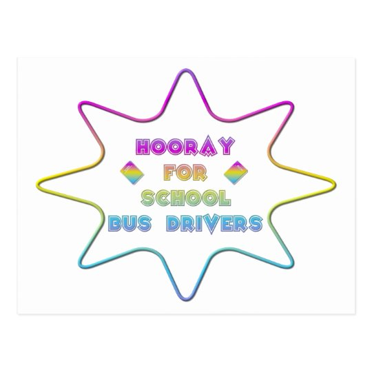 Hooray for School Bus Drivers! Postcard