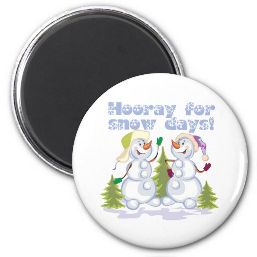 HOORAY For Snow Days! Refrigerator Magnets