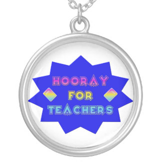 Hooray for teachers! silver plated necklace