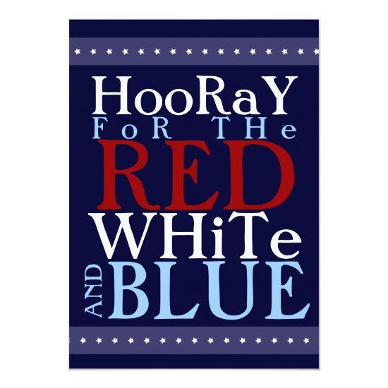 Hooray for the Red White and Blue 4th of July Card