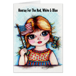 Hooray For The Red, White and Blue Greeting Cards