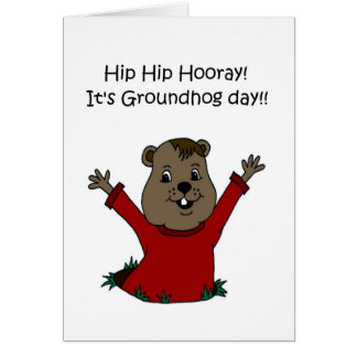 Hooray its Groundhog Day 2 Card