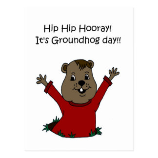 Hooray its Groundhog day postcard in white
