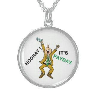 HOORAY ! IT'S PAYDAY STERLING SILVER NECKLACES