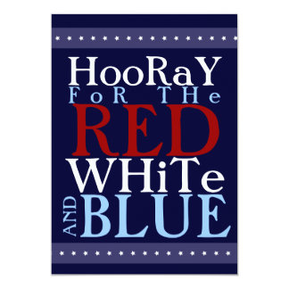 """Hooray para el blanco y el azul rojos el 4 de invitación 5"""" x 7"""""""
