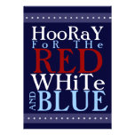 Hooray para el blanco y el azul rojos el 4 de juli