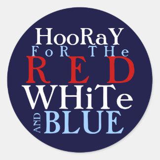 Hooray para el el blanco rojo y azul pegatina redonda