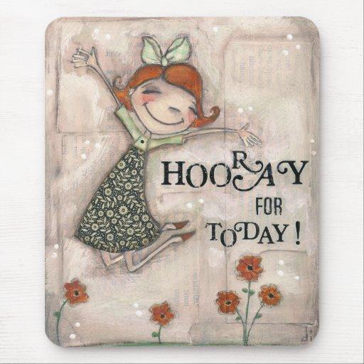 ¡Hooray para hoy! - Mousepad Tapete De Raton