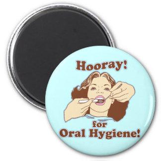 Hooray para la higiene oral imán de nevera