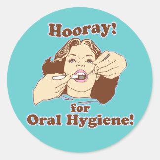 Hooray para la higiene oral etiqueta redonda