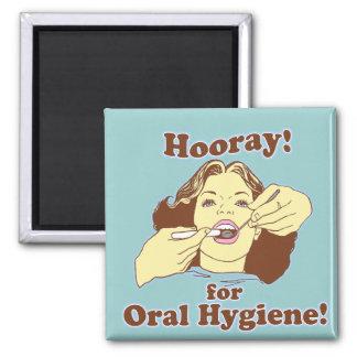 Hooray para la higiene oral retra iman de frigorífico