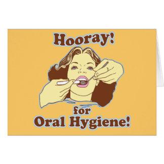 Hooray para la higiene oral retra tarjeta