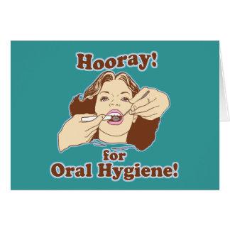 Hooray para la higiene oral felicitación