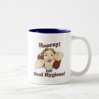 Hooray para la higiene oral taza