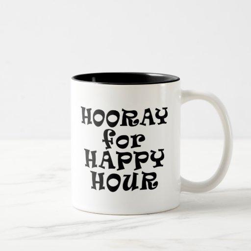 Hooray para la taza de la hora feliz