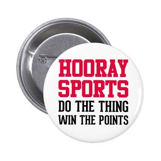 Hooray Sports Pin