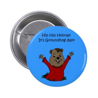 hooray su botón del día de la marmota pin redondo de 2 pulgadas
