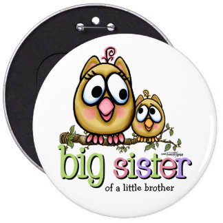 Hoot for Big Sister Pinback Button