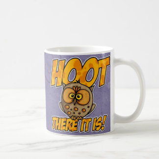 hoot there it is coffee mug