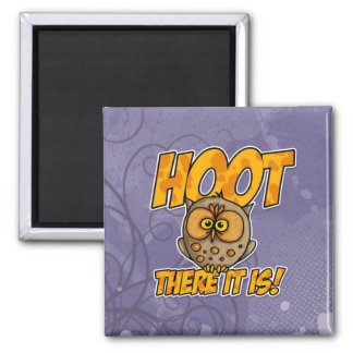 hoot there it is fridge magnets