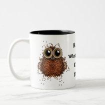 Hootin' Workaholic Coffee Freak Mug owl